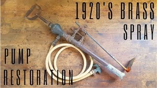 1920's Brass Spray Pump Restoration thumbnail