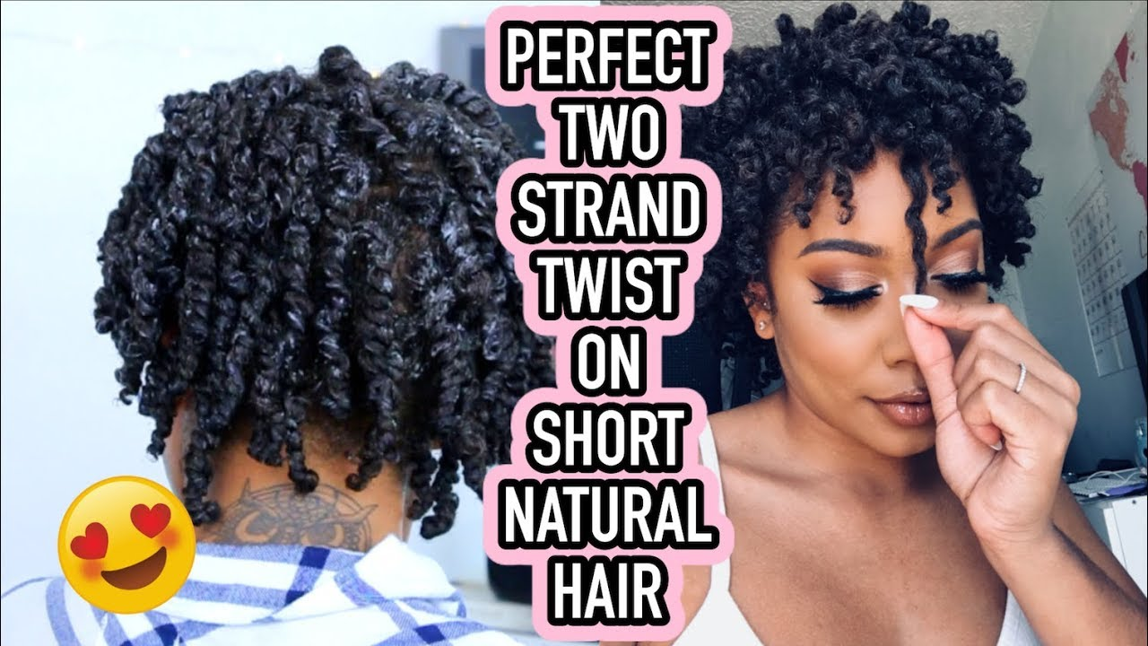 Perfect Two Strand Twists On Short Natural Hair Youtube