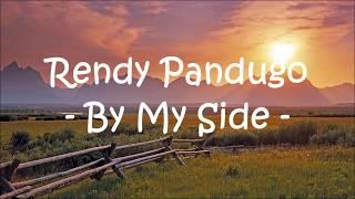 By My Side - Rendy Pandugo Lyrics (First Row)