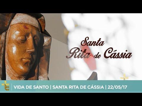 VIDA DE SANTO   SANTA RITA DE CÁSSIA   22/05/17
