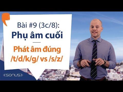 Bài #9 (3c/8) - Phụ âm cuối: Các âm /t/d/k/g/ với các âm /s/z/ (EN) - Phát âm tiếng Anh giọng Mỹ thumbnail