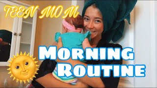 TEEN MOM MORNING ROUTINE