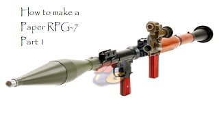 How to make a Paper Rocket Launcher (RPG-7) Part 1
