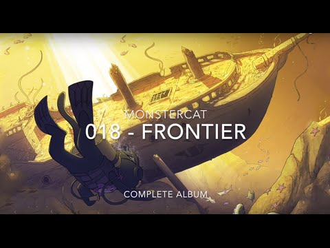 Monstercat 018 - Frontier: Full Album