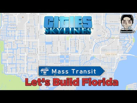 Let's Build Florida in Cities Skylines (TimeLapse)