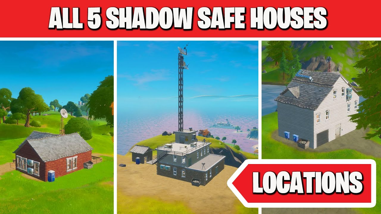 Find Shadow Safe Houses All 5 Shadow Safe House Locations In Fortnite Youtube