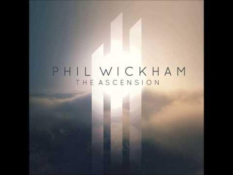 Phil Wickham - Thirst (The Ascension)