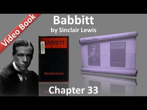 Chapter 33 - Babbitt by Sinclair Lewis