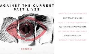 Against The Current - Scream (Lyric Video)