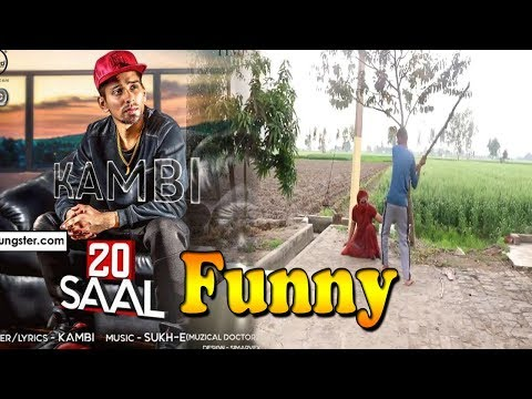 20 Saal (Funny Video) | Kambi | Sukh - E (Muzical Doctorz) | Latest Punjabi Song 2018