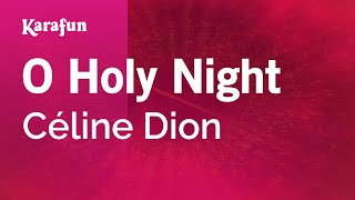 Karaoke O Holy Night - Céline Dion *