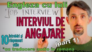 Sa invatam Engleza -  INTERVIUL DE ANGAJARE/JOB INTERVIEW (p1) - Let's learn English!