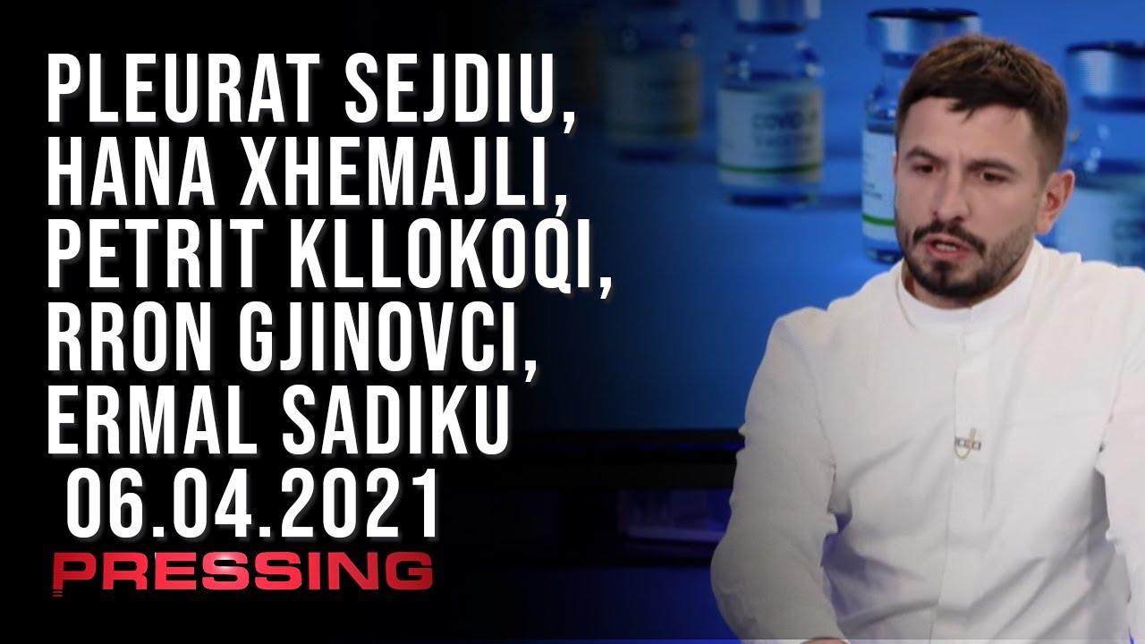 PRESSING, Pleurat Sejdiu, Hana Xhemajli, Petrit Kllokoqi, Rron Gjinovci, Ermal Sadiku – 06.04.2021