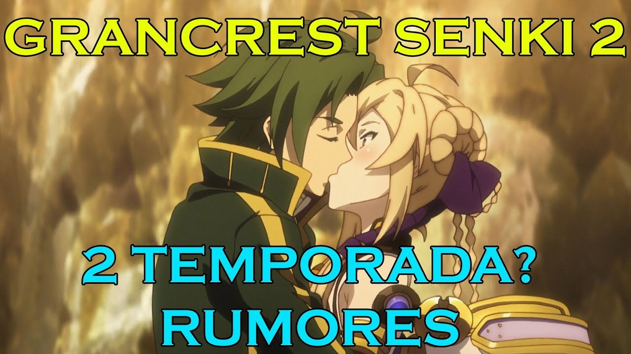 2 TEMPORADA DE GRANCREST SENKI
