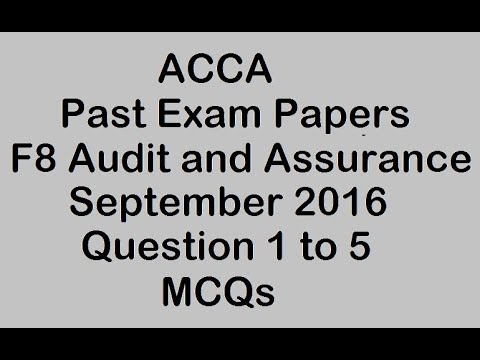 ACCA F8 Sep 2016 Exam Q1 to Q5 MCQs Audit and Assurance