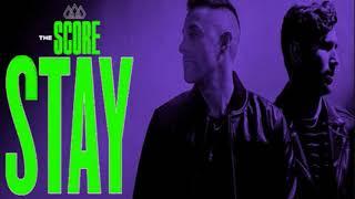 (Slow Remix) The Score - Stay