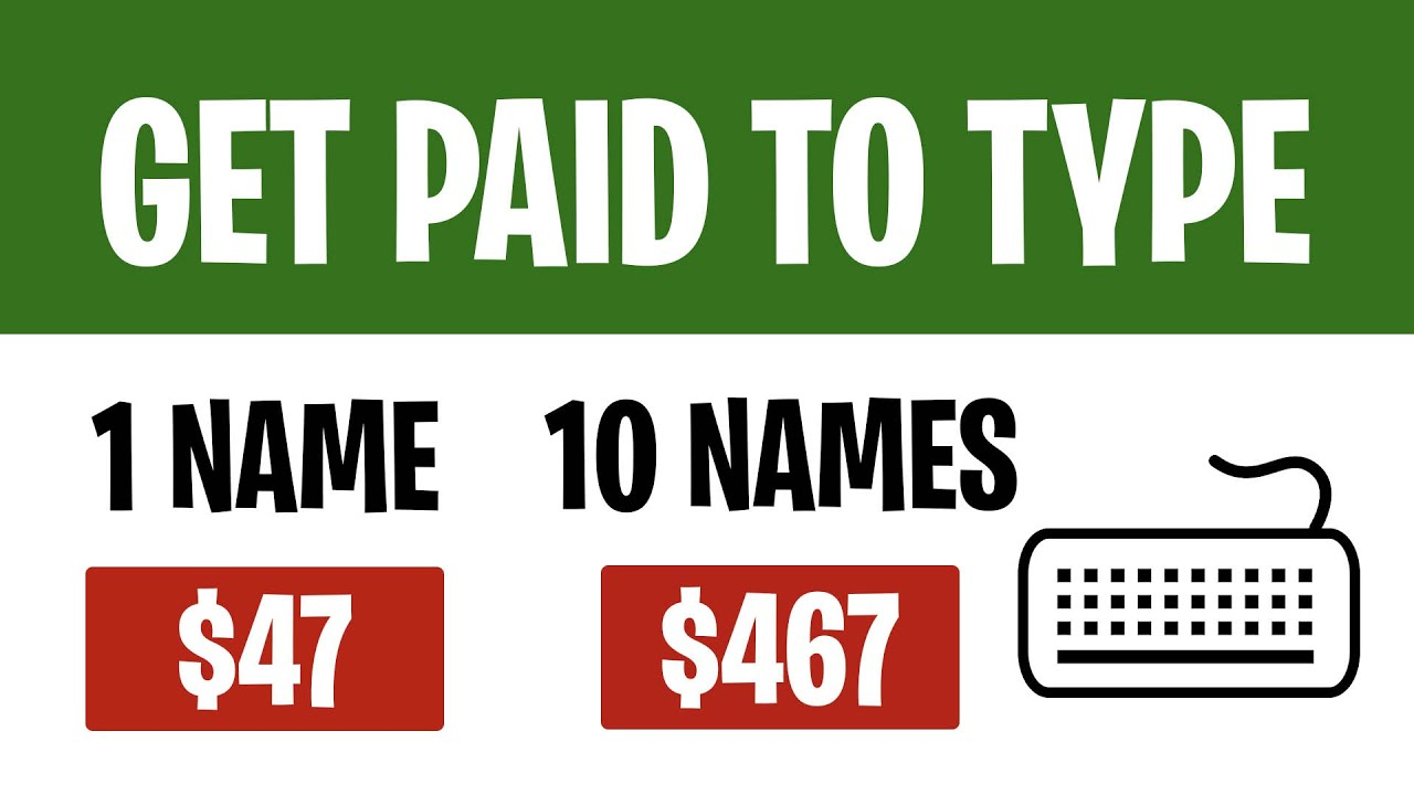 Earn 467 For TYPING NAMES Easy Typing Jobs 2021  Make Money Online