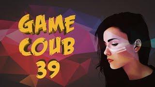 Game COUB #39 - жаришка подъехала / coub / приколы в играх / twitchru / баги