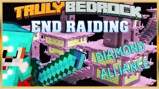 Truly Bedrock S1 EP10 : End Raiding ... Diamond Alliance! [ Minecraft, MCPE, Bedrock Edition ]