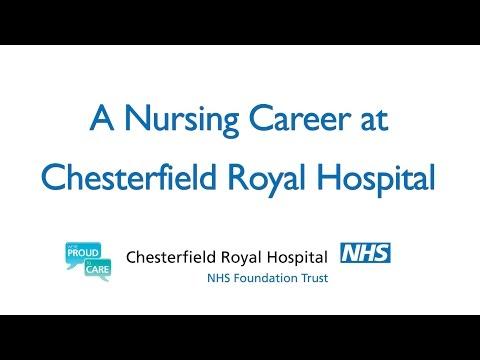 A Nursing Career at Chesterfield Royal Hospital NHS Foundation Trust