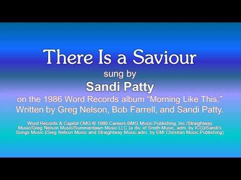 There Is a Saviour - Sandi Patty