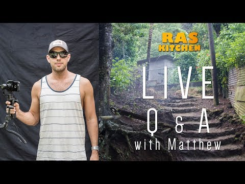 Live Ras Kitchen Q & A with Matthew...ask me anything!
