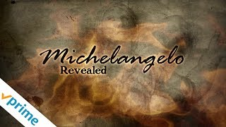 Michelangelo Revealed - Trailer
