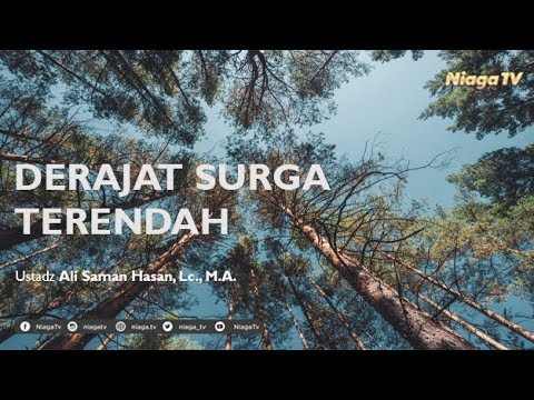 [Live Mutiara Ilmu]  SHAHIH MUSLIM : DERAJAT SURGA TERENDAH - Ustadz Ali Saman Hasan, Lc., M.A.