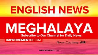 (English) 21 April 2019 Meghalaya News (Current Affairs) AIR