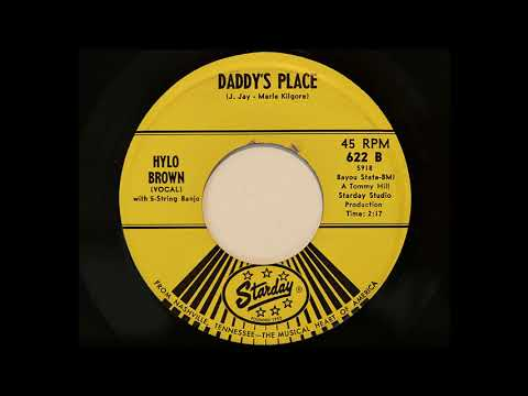 Hylo Brown - Daddy's Place (Starday 622)