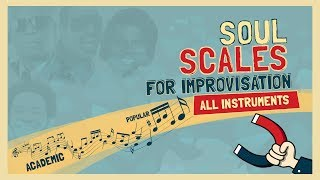 Soul Scales (major Blues scale)  for Improvisation - All ins...