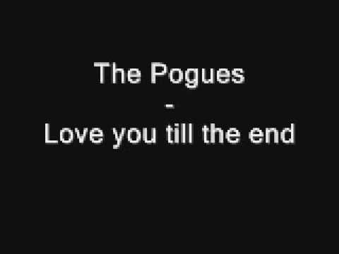 The Pogues-Love you till the end