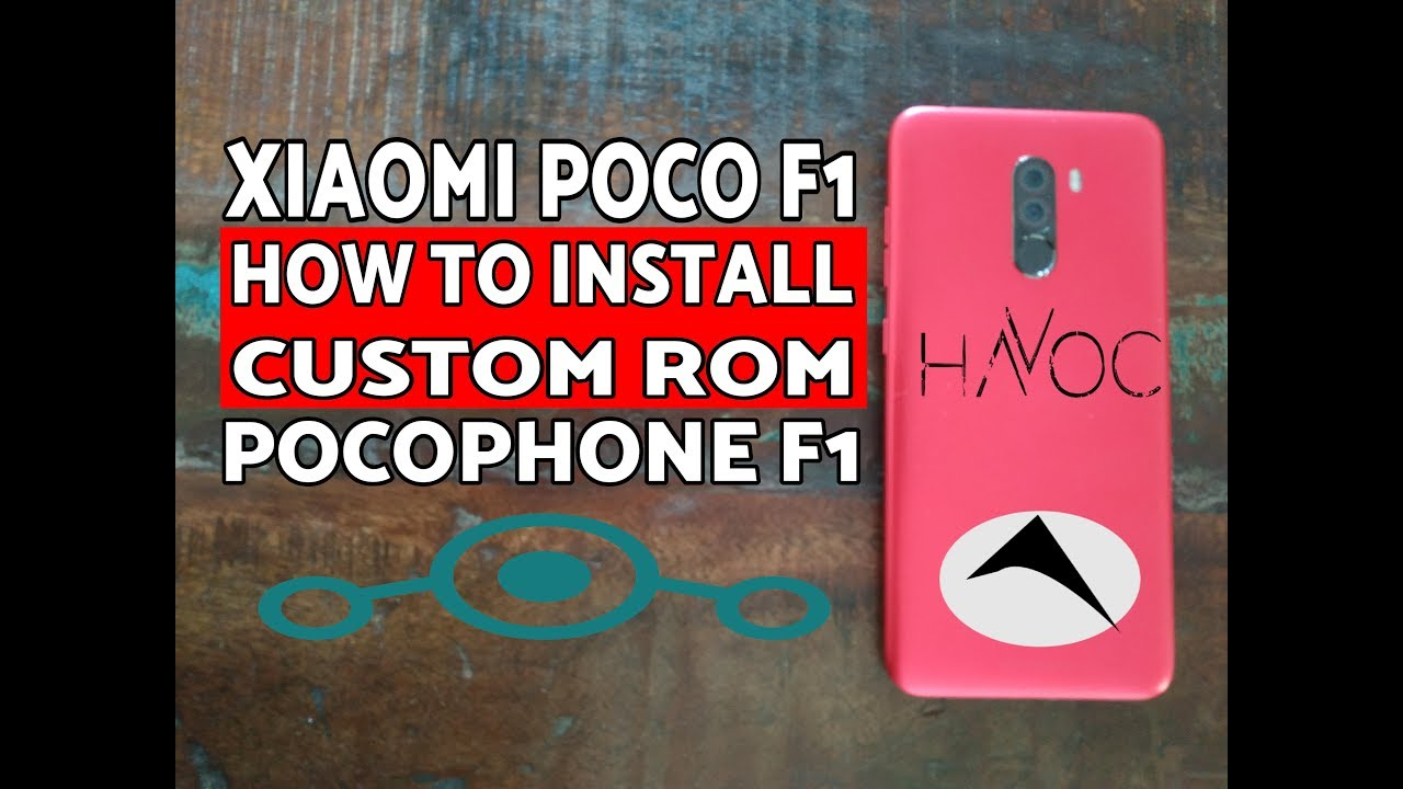 How to Install Custom ROM On Xiaomi Poco F1