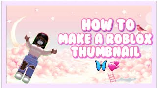 How to make a roblox thumbnail on iOS || babii.madiee🦋💞