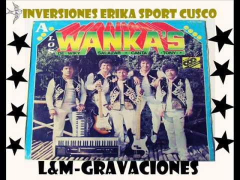 Tony y Los Wancas - Vas A llorar -INVERSIONES ERIKA SPORT CUSCO-L&M PRODUCCIONES