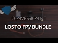 How-to convert your Quadcopter to an FPV Quad // LOS to FPV Bundle
