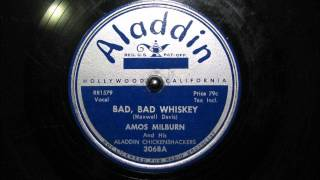 BAD, BAD WHISKEY by Amos Milburn 1950