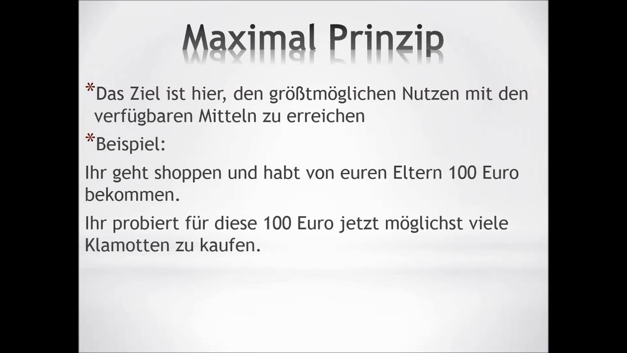 Okonomische Prinzip Minimalprinzip Maximalprinzip 2