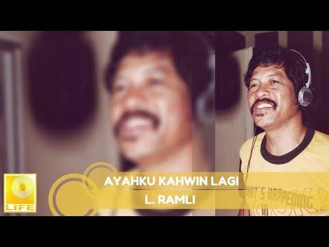 L.Ramli - Ayahku Kahwin Lagi (Official Audio)