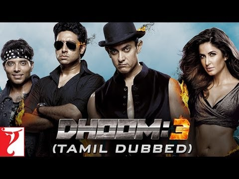 DHOOM:3 - Trailer (Tamil Dubbed)