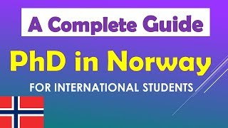 Study in Norway, Scholarships, A Complete Guide to PhD in Norway