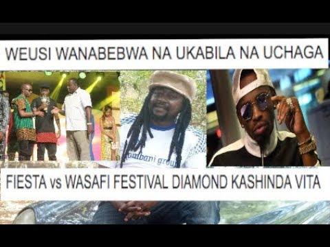 AFANDE SELE: Fiesta Vs Wasafi Festival/ Diamond Ameweza Vita/ Uchaga Umewasaidia Weusi Kupata Tuzo