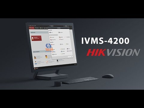 IVMS 4200 Installation And Configuration