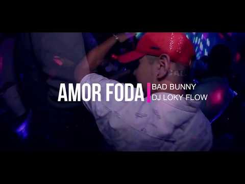 👉 Ðj Løky Fløw - Amor Foda - Bad Bunny .. Vers. Reggaetón 2018 😎😈💣💥🎉