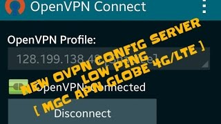 low ping openvpn config for mgc apn globe 4g lte