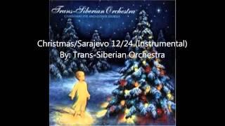 08 Christmas Sarajevo 12 24 Instrumental