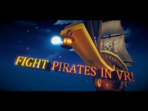 V ARRR - A VR pirate game for HTC VIVE! (Soon to be released trailer)
