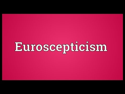 Euroscepticism Meaning