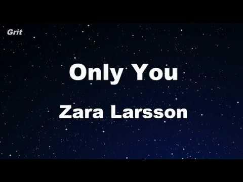 Only You - Zara Larsson Karaoke 【No Guide Melody】 Instrumental