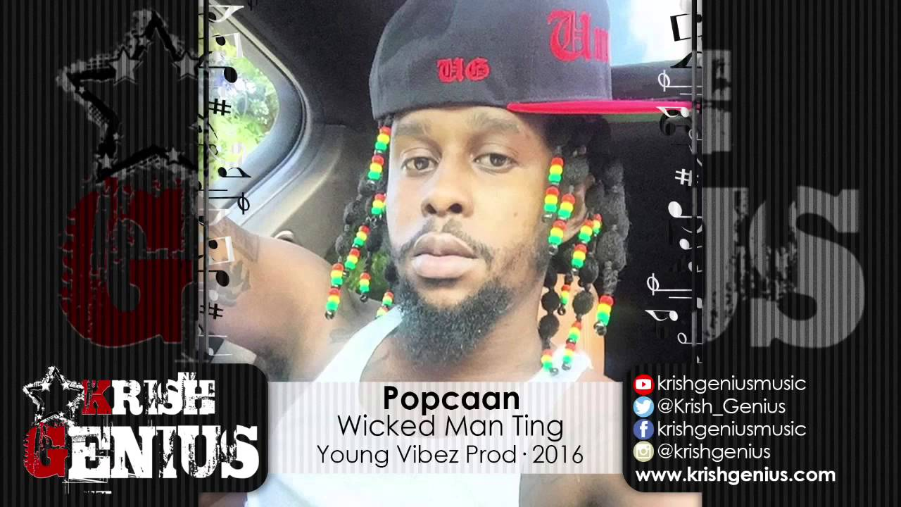 Download Popcaan - Wicked Man Ting [WickedWicked Riddim] January 2016